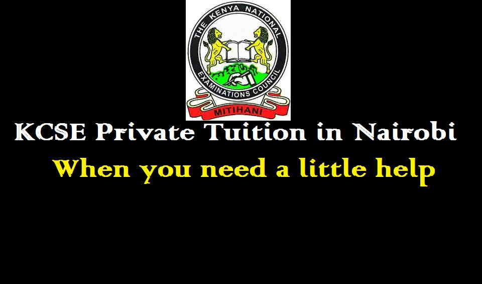 KCSE private tuition in Nairobi