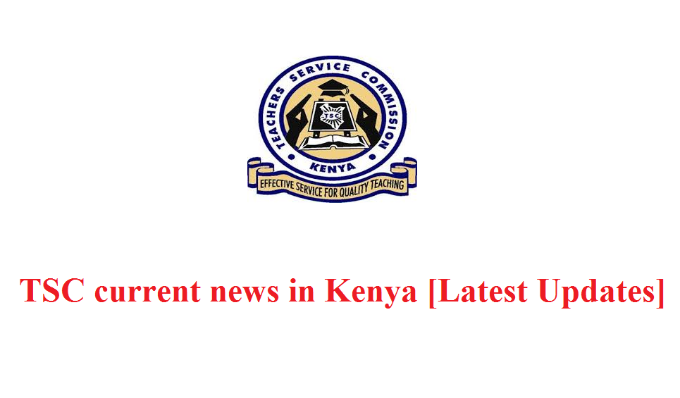TSC current news in Kenya