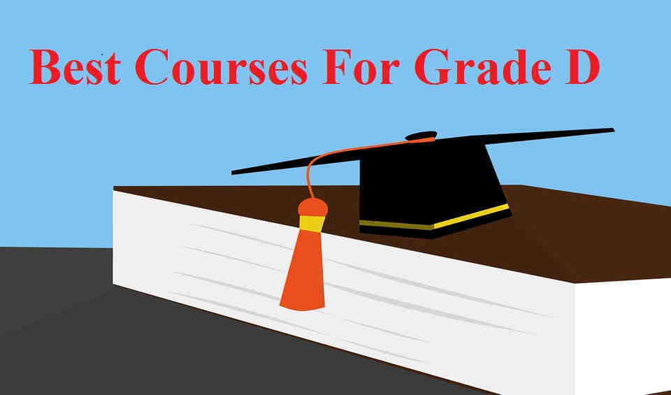 Best Courses for Grade D