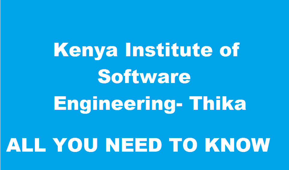 Kenya Institute of Software Engineering Thika