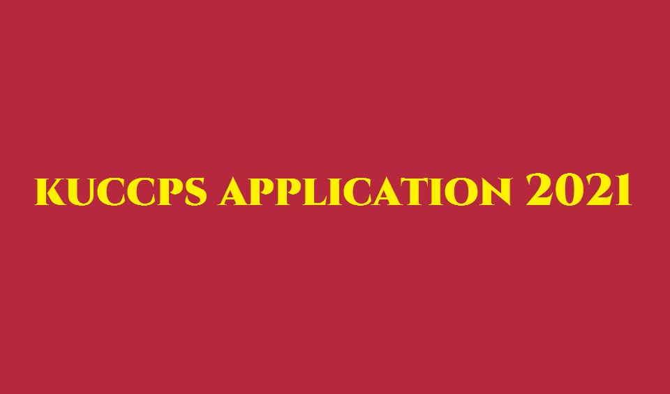 KUCCPS application 2021