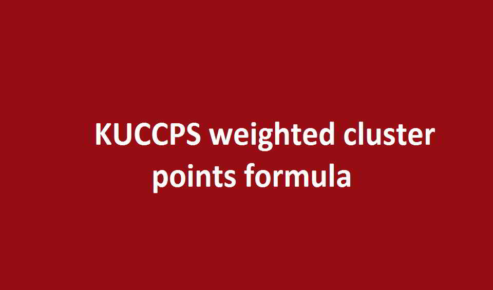 KUCCPS weighted cluster points formula